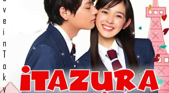 [TE RECOMENDAMOS] Itazura Na Kiss Love in Tokyo – JDRAMA